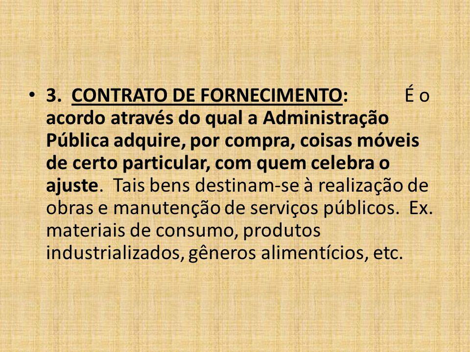 3. CONTRATO DE FORNECIMENTO: