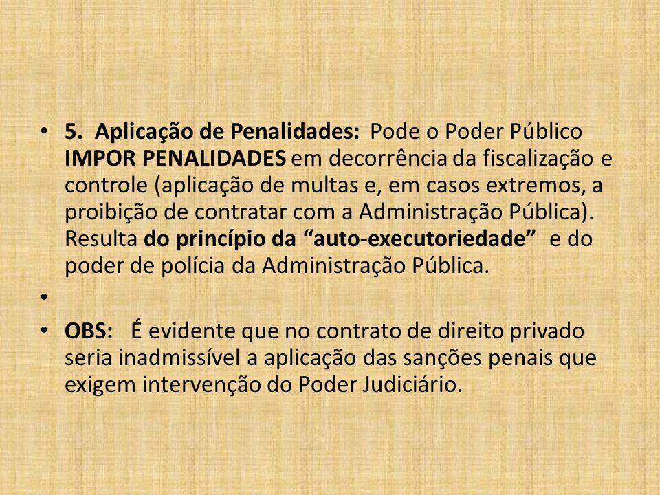 5. Aplicação de Penalidades: