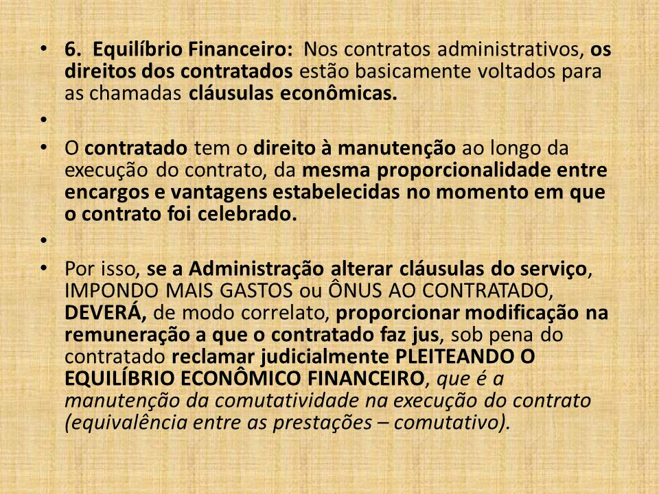 6. Equilíbrio Financeiro: