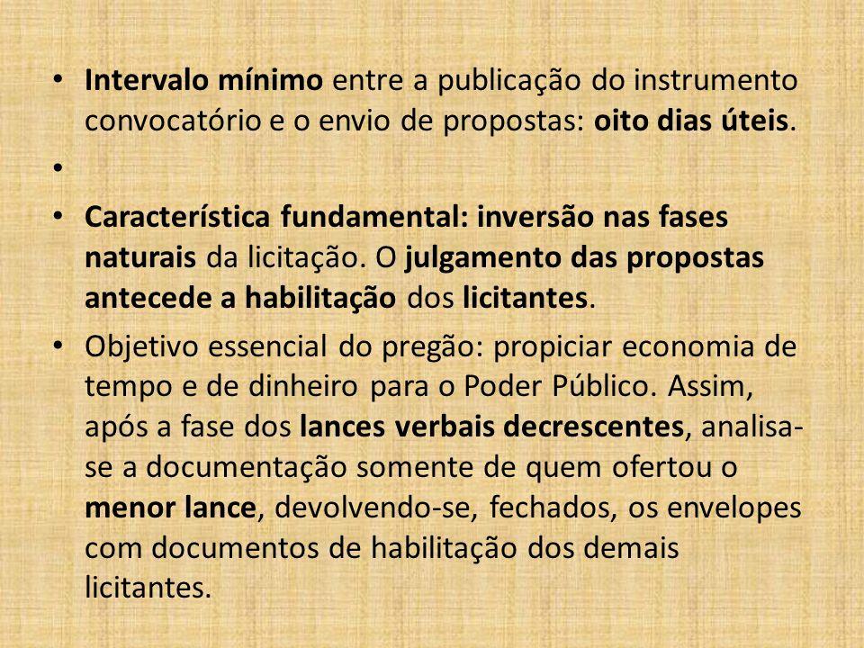 Intervalo mínimo entre a publicação do instrumento convocatório e o envio de propostas: oito dias úteis.