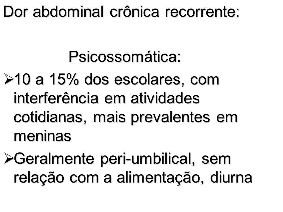 Dor abdominal crônica recorrente: