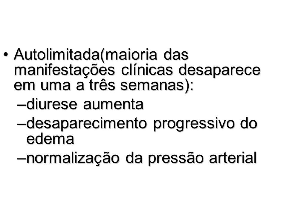 Autolimitada(maioria das manifestações clínicas desaparece em uma a três semanas):