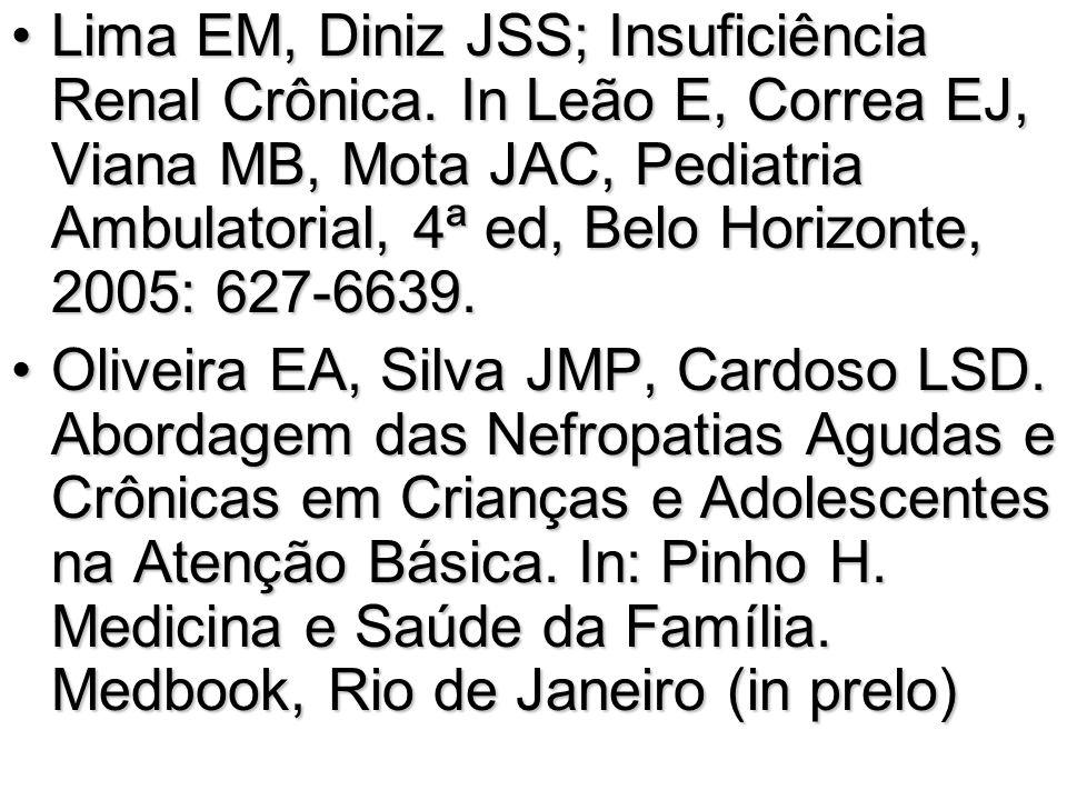 Lima EM, Diniz JSS; Insuficiência Renal Crônica