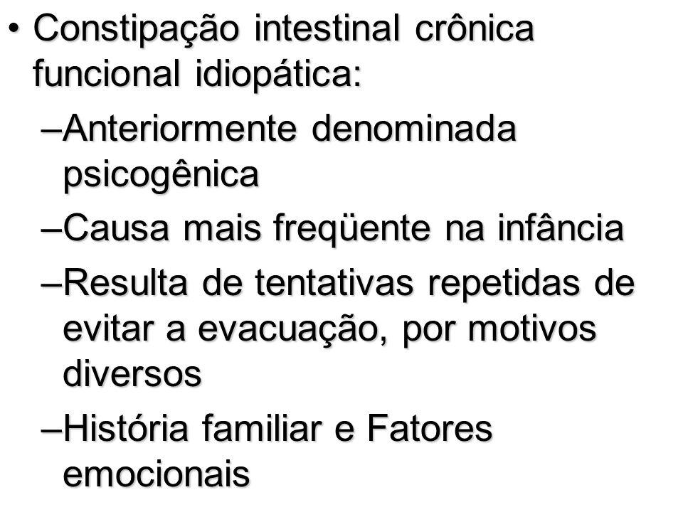 Constipação intestinal crônica funcional idiopática: