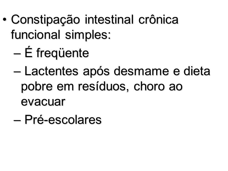 Constipação intestinal crônica funcional simples:
