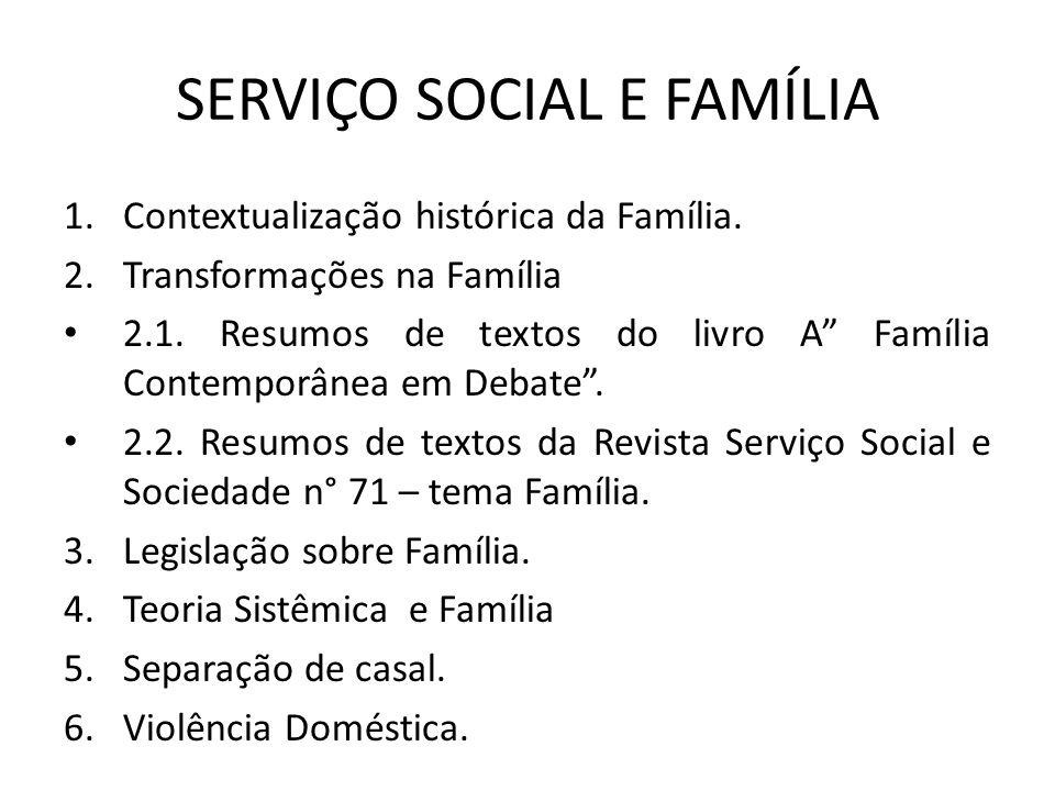 SERVIÇO SOCIAL E FAMÍLIA
