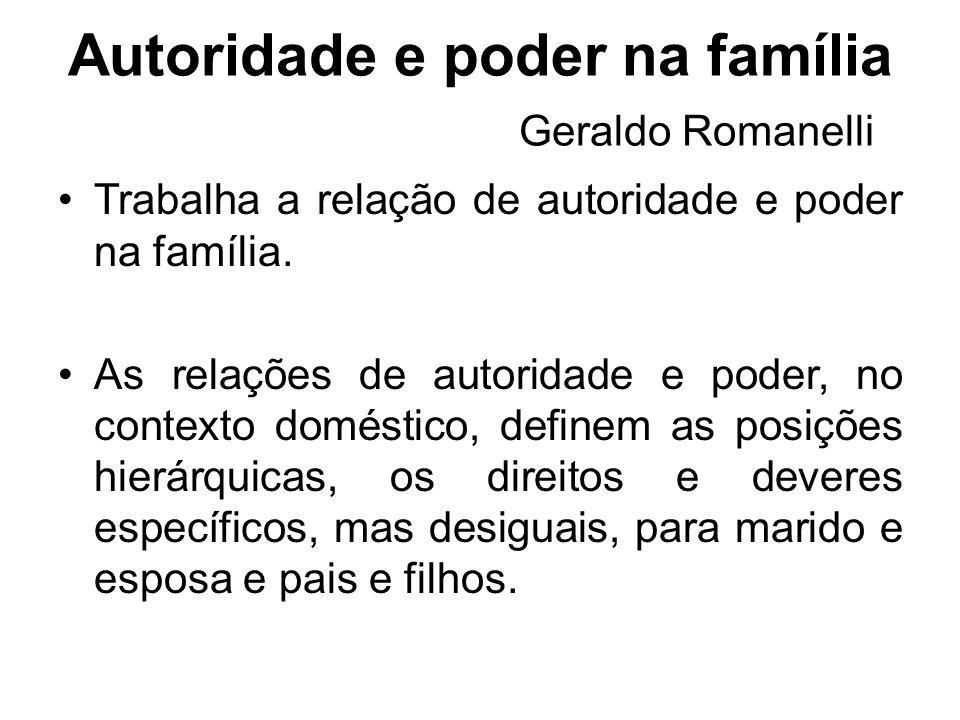 Autoridade e poder na família Geraldo Romanelli
