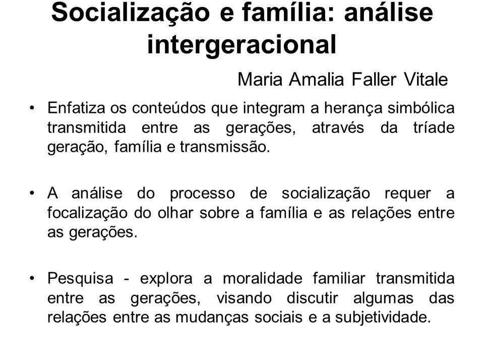 Socialização e família: análise intergeracional