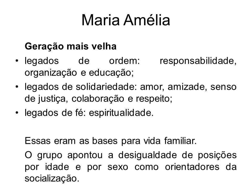 Maria Amélia Geração mais velha
