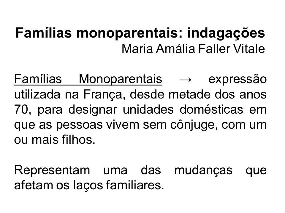 Famílias monoparentais: indagações