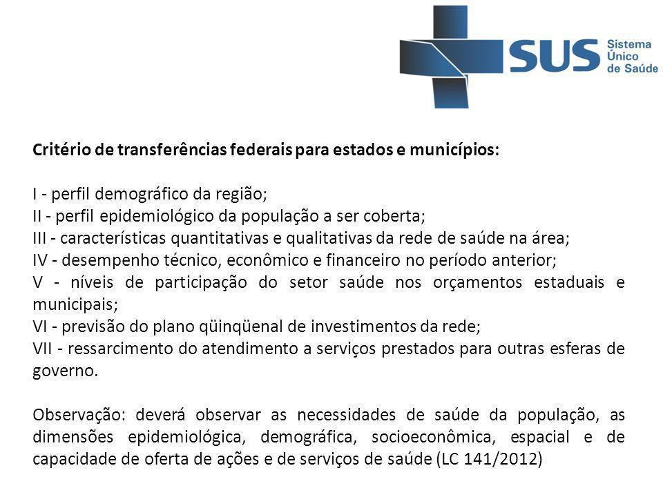 Critério de transferências federais para estados e municípios: