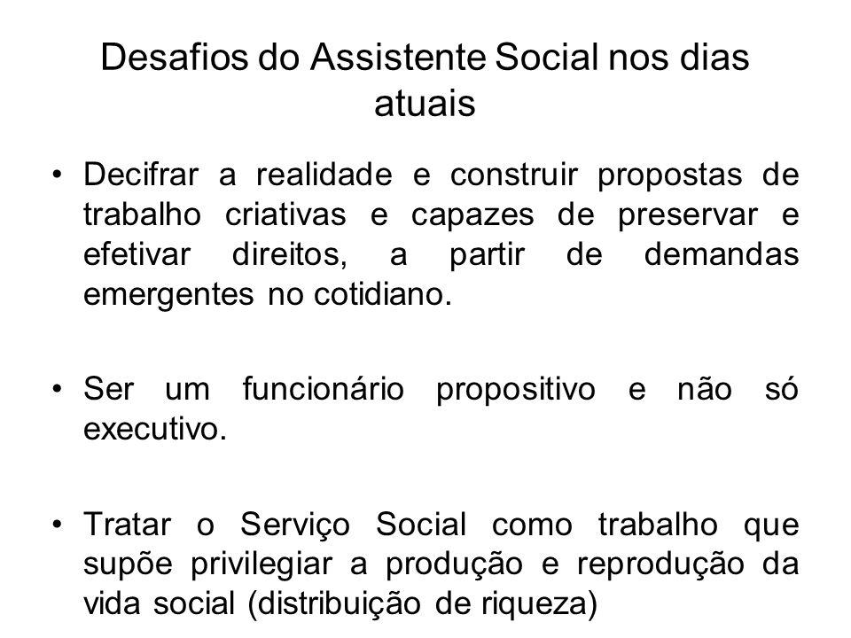 Desafios do Assistente Social nos dias atuais