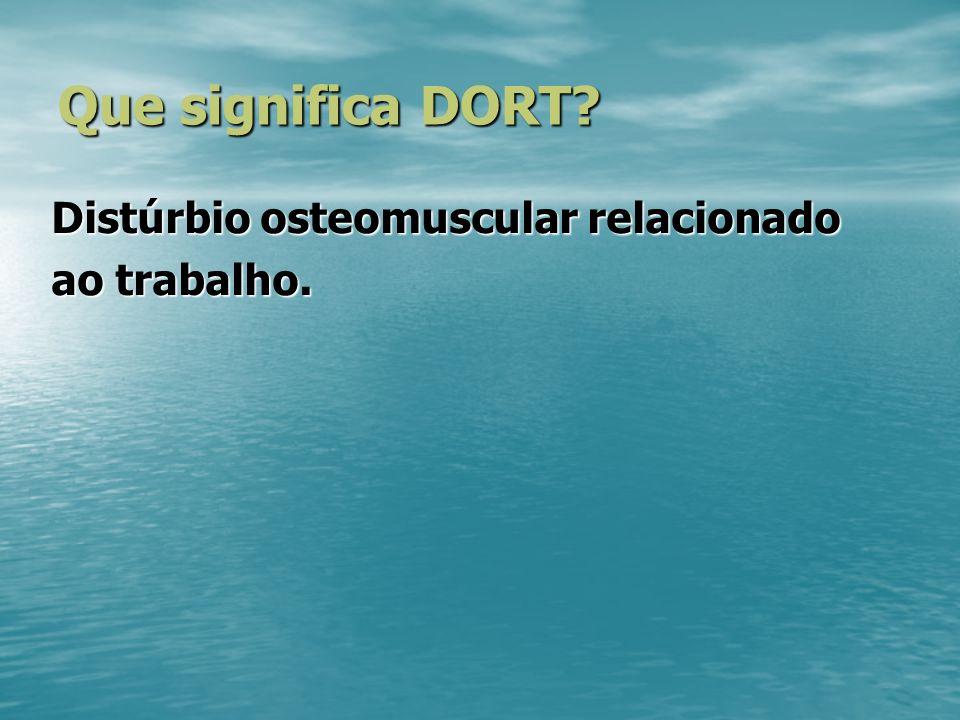 Distúrbio osteomuscular relacionado ao trabalho.