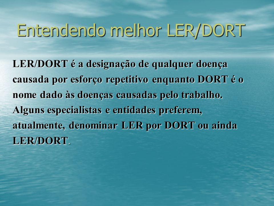 Entendendo melhor LER/DORT