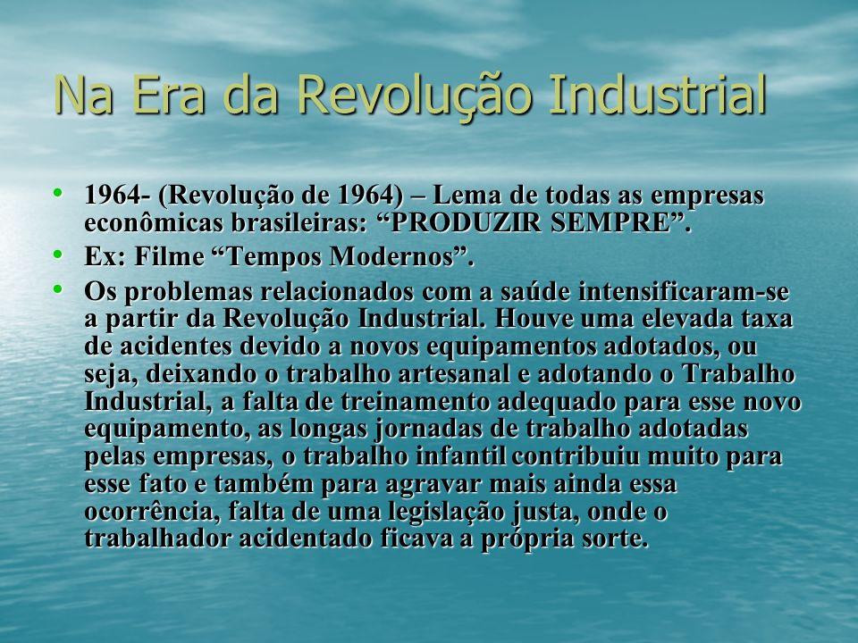 Na Era da Revolução Industrial