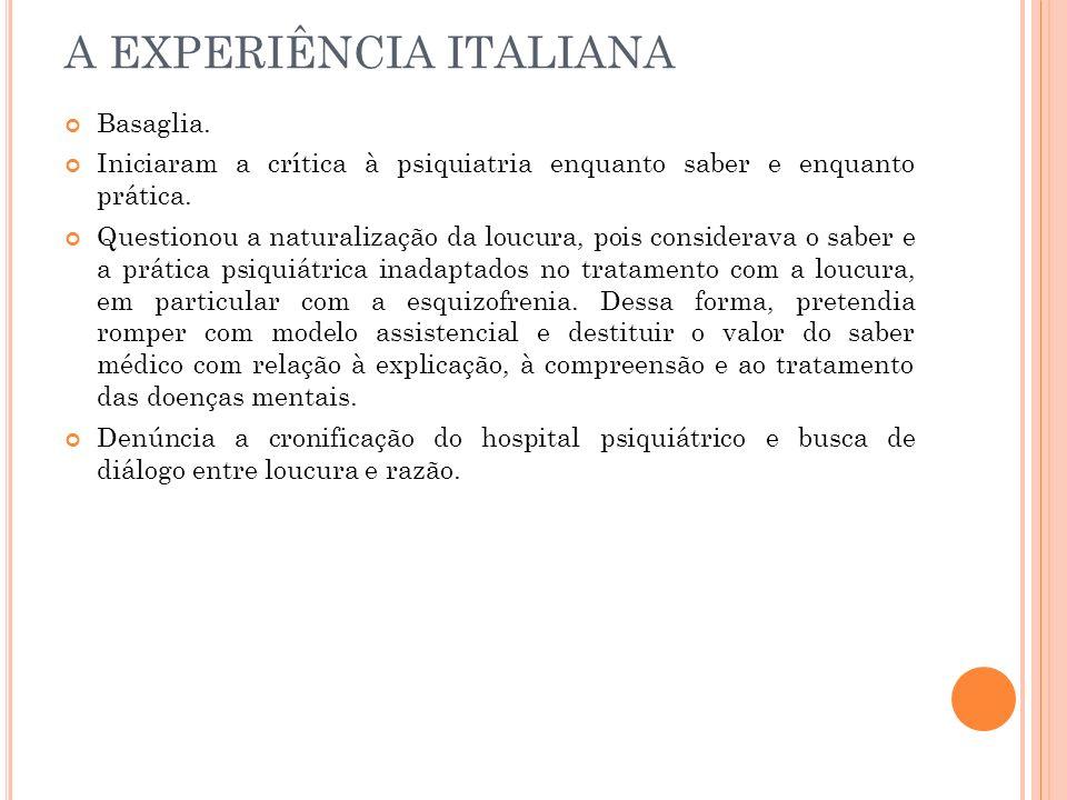 A EXPERIÊNCIA ITALIANA