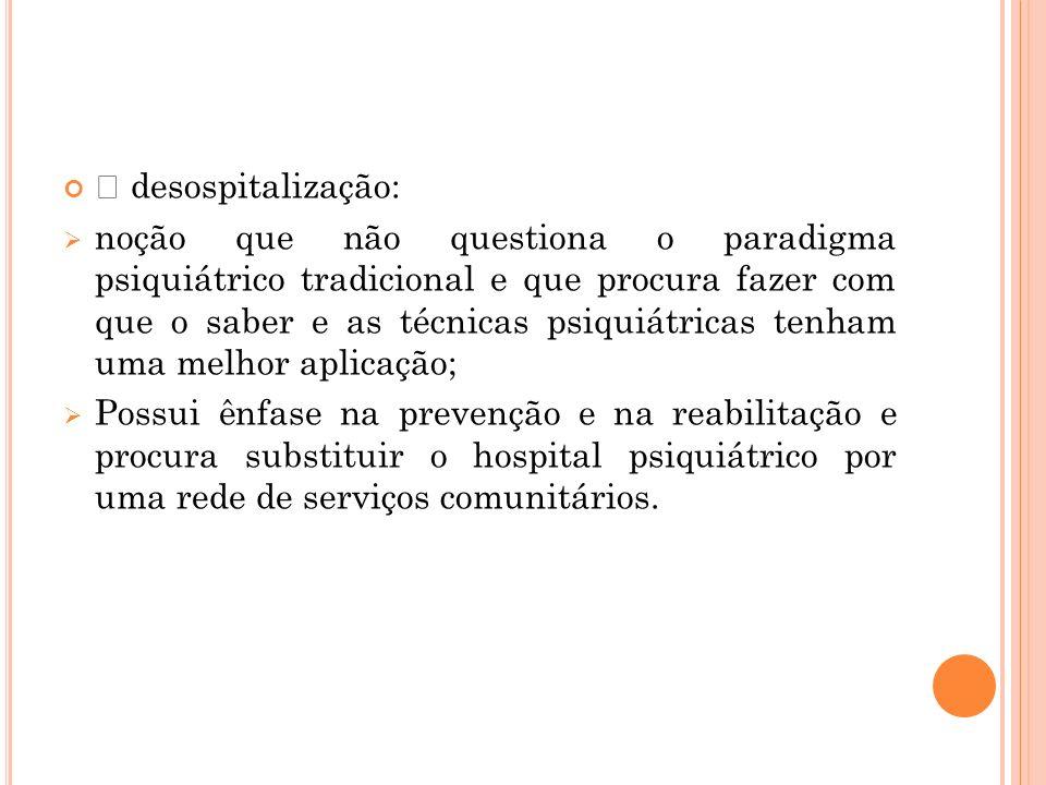  desospitalização: