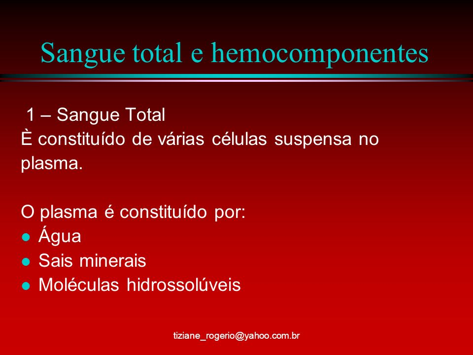 Sangue total e hemocomponentes