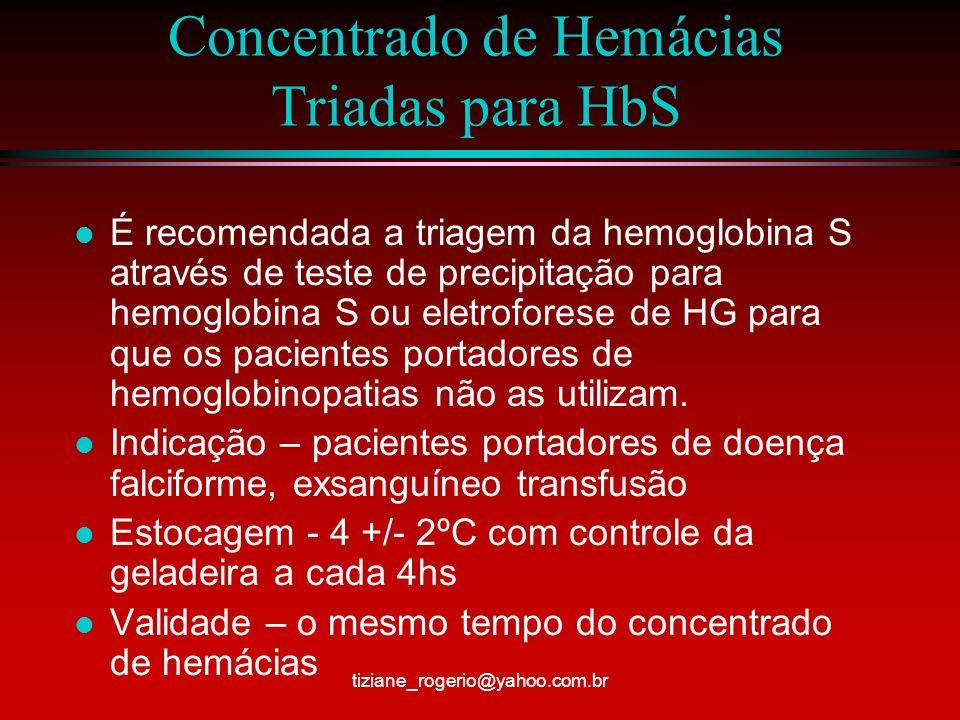 Concentrado de Hemácias Triadas para HbS