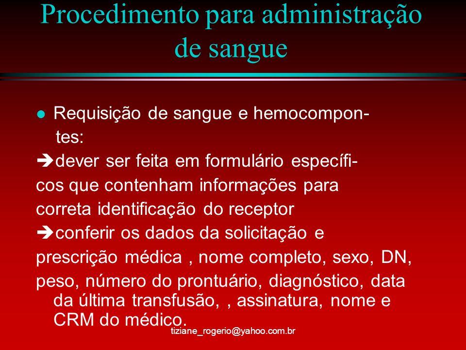 Procedimento para administração de sangue