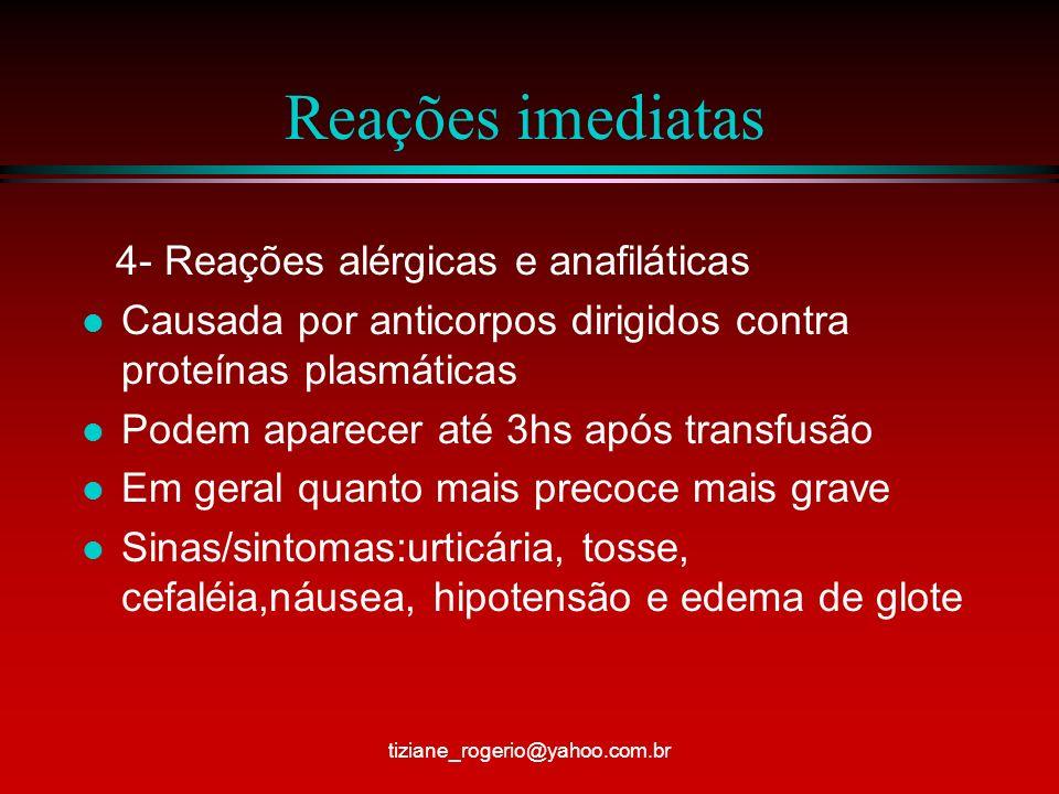 Reações imediatas 4- Reações alérgicas e anafiláticas