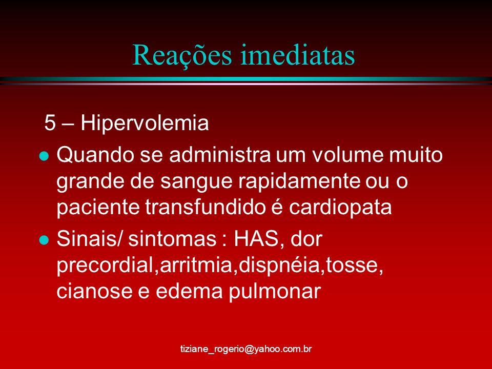 Reações imediatas 5 – Hipervolemia