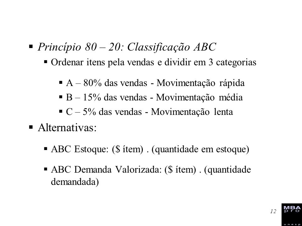 Princípio 80 – 20: Classificação ABC