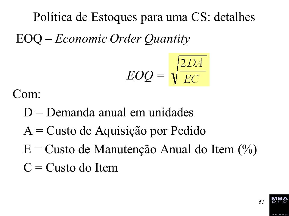 Política de Estoques para uma CS: detalhes