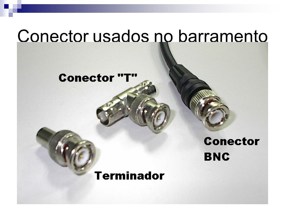 Conector usados no barramento