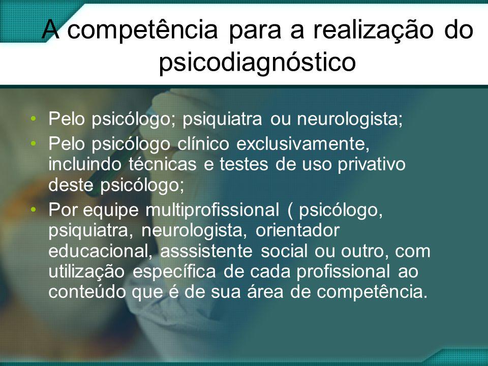 A competência para a realização do psicodiagnóstico