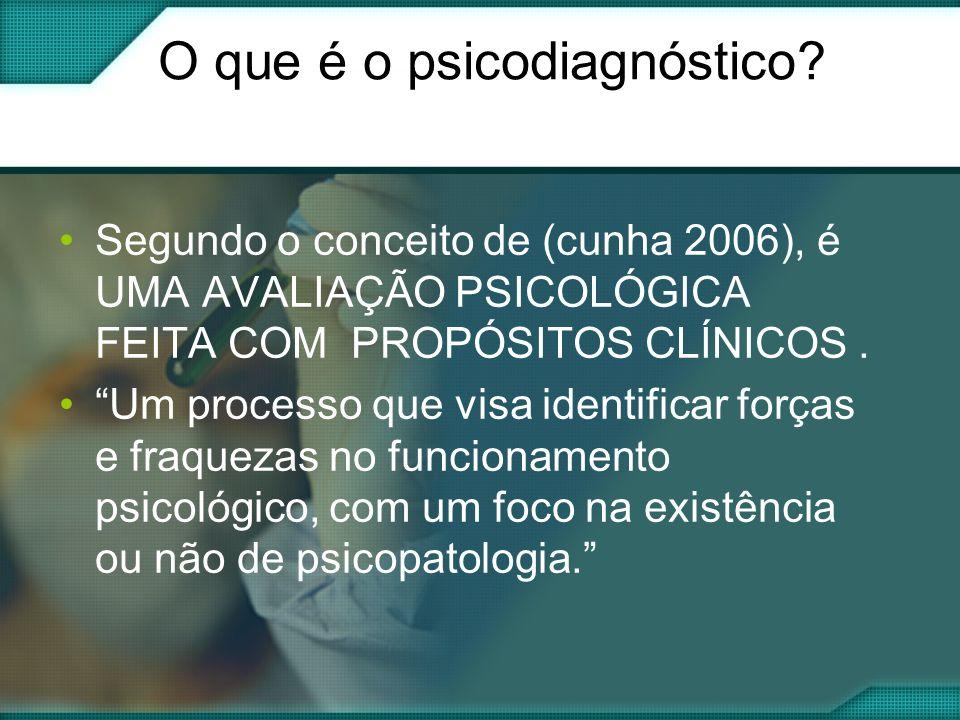 O que é o psicodiagnóstico