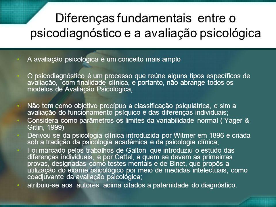 Diferenças fundamentais entre o psicodiagnóstico e a avaliação psicológica
