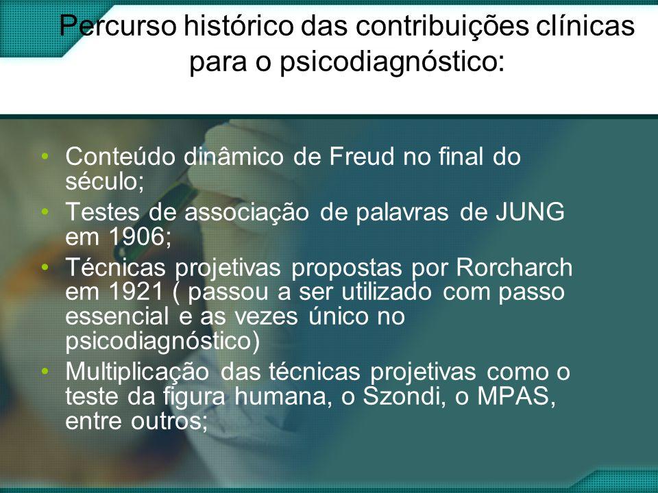 Percurso histórico das contribuições clínicas para o psicodiagnóstico:
