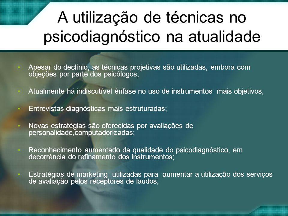 A utilização de técnicas no psicodiagnóstico na atualidade