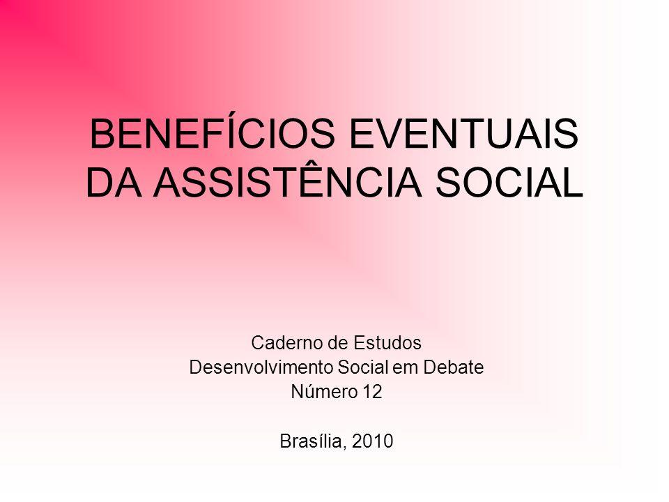 BENEFÍCIOS EVENTUAIS DA ASSISTÊNCIA SOCIAL