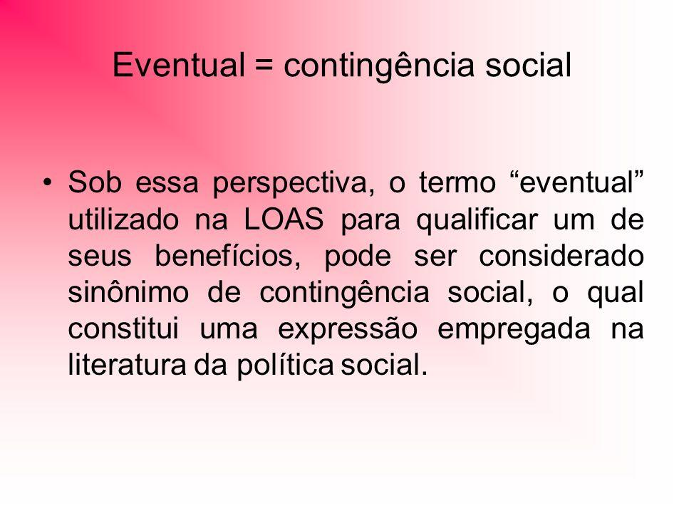 Eventual = contingência social