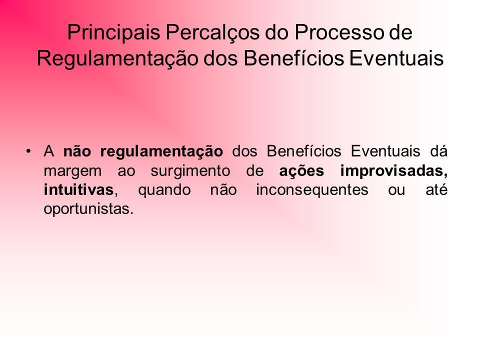 Principais Percalços do Processo de Regulamentação dos Benefícios Eventuais