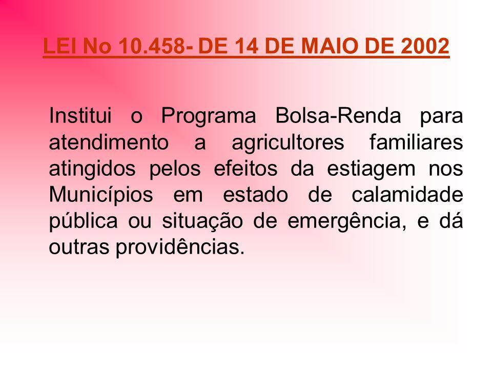 LEI No 10.458- DE 14 DE MAIO DE 2002