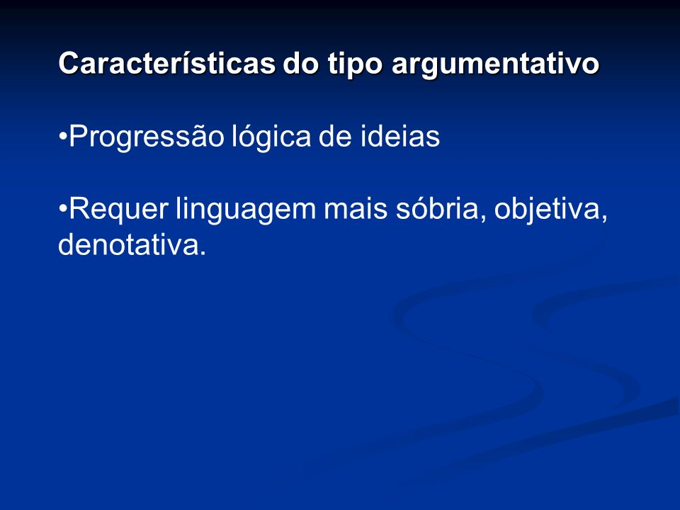 Características do tipo argumentativo