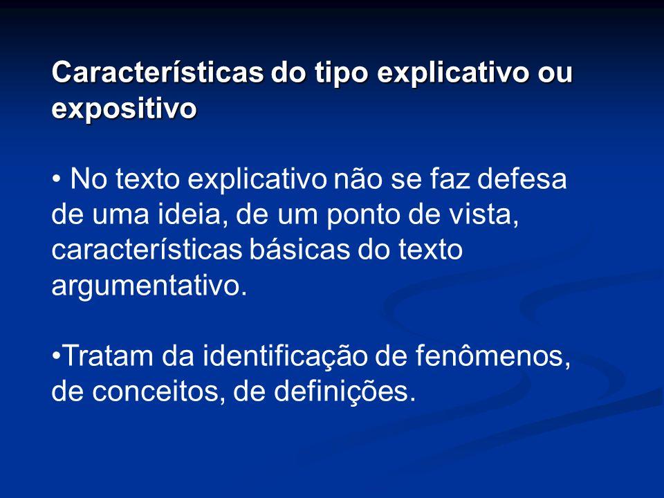 Características do tipo explicativo ou expositivo