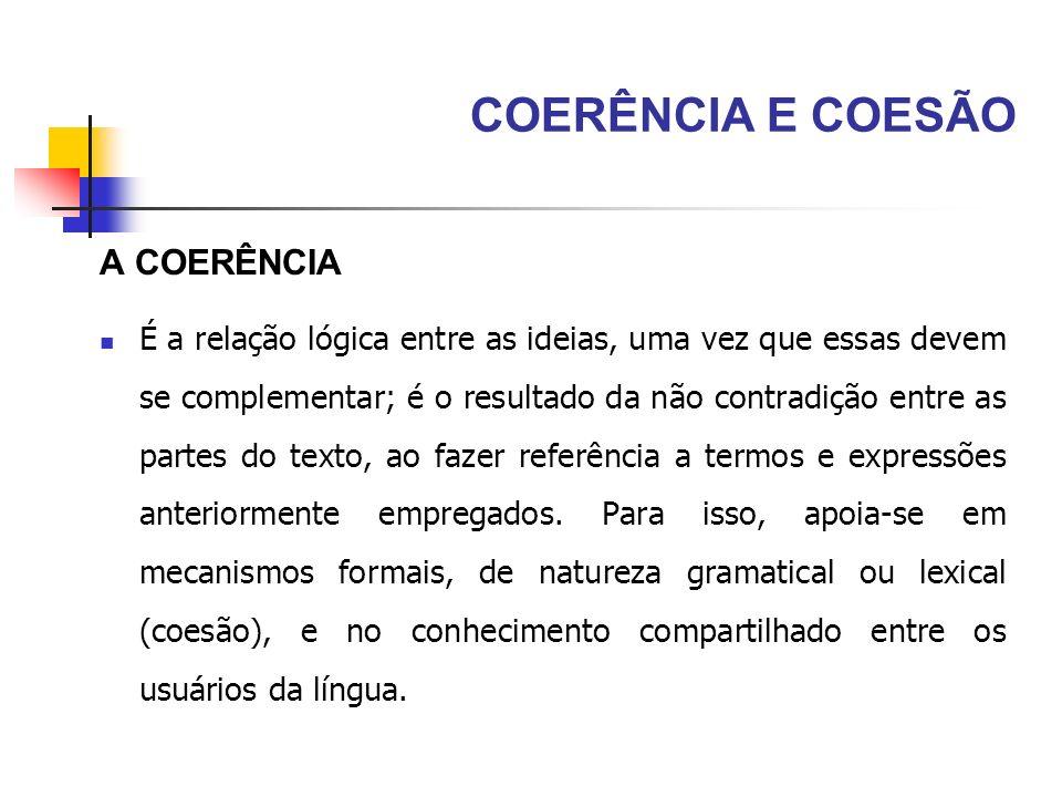 COERÊNCIA E COESÃO A COERÊNCIA