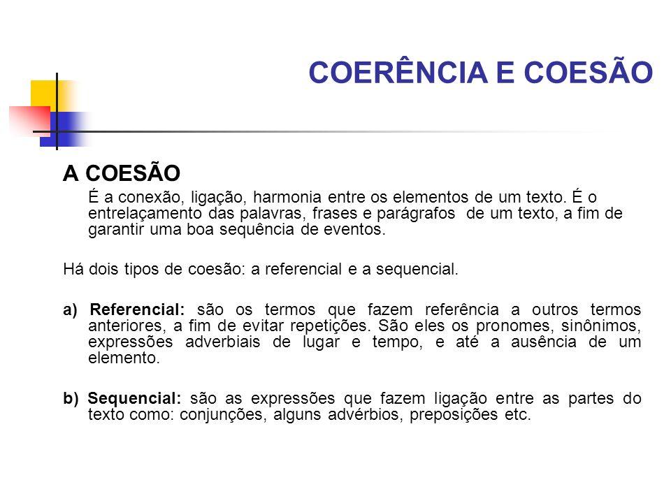COERÊNCIA E COESÃO A COESÃO