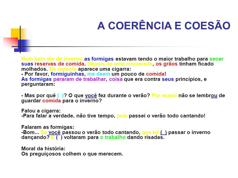 A COERÊNCIA E COESÃO