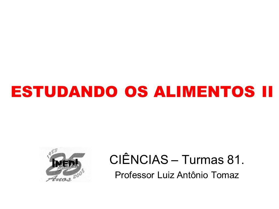 ESTUDANDO OS ALIMENTOS II