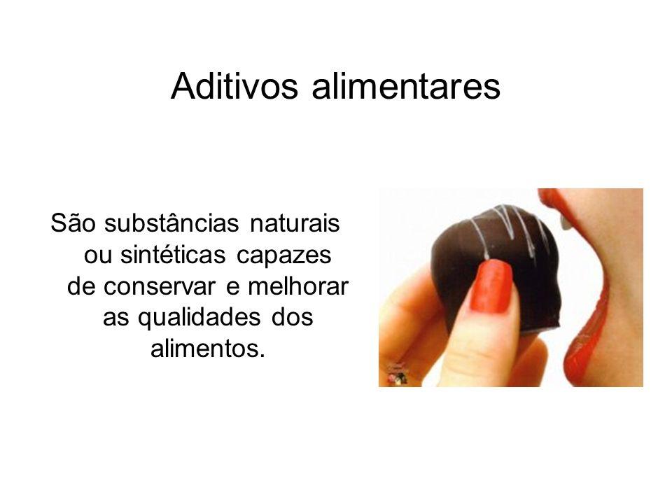 Aditivos alimentares São substâncias naturais ou sintéticas capazes de conservar e melhorar as qualidades dos alimentos.