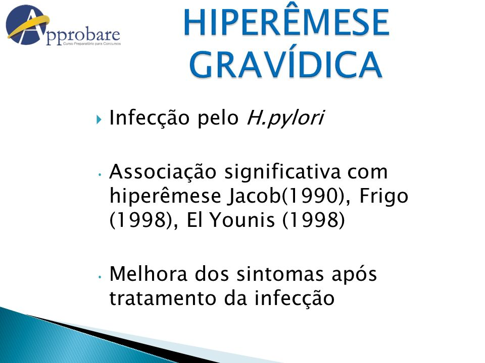 HIPERÊMESE GRAVÍDICA Infecção pelo H.pylori