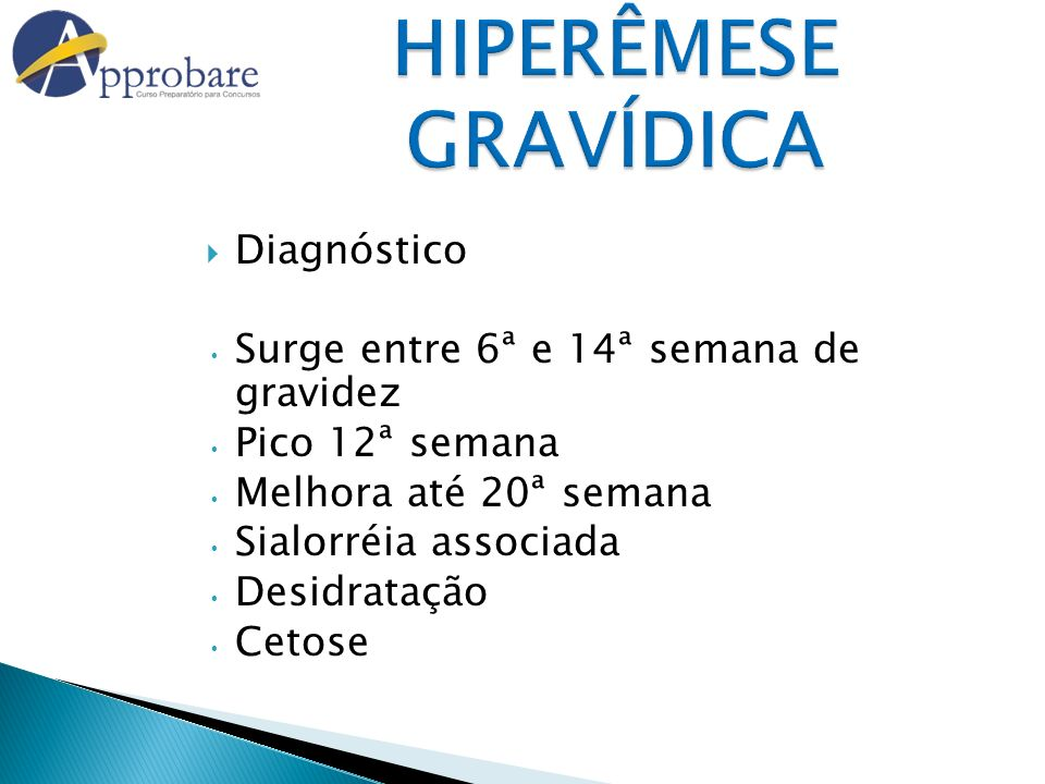 HIPERÊMESE GRAVÍDICA Diagnóstico