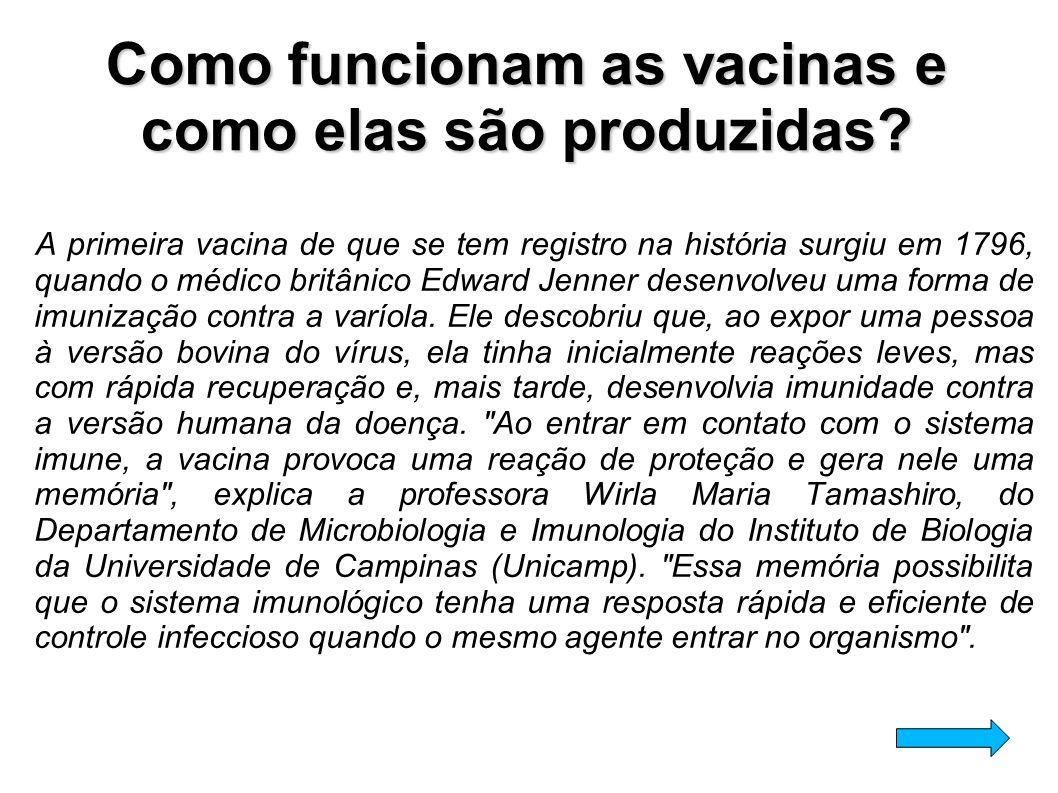 Como funcionam as vacinas e como elas são produzidas