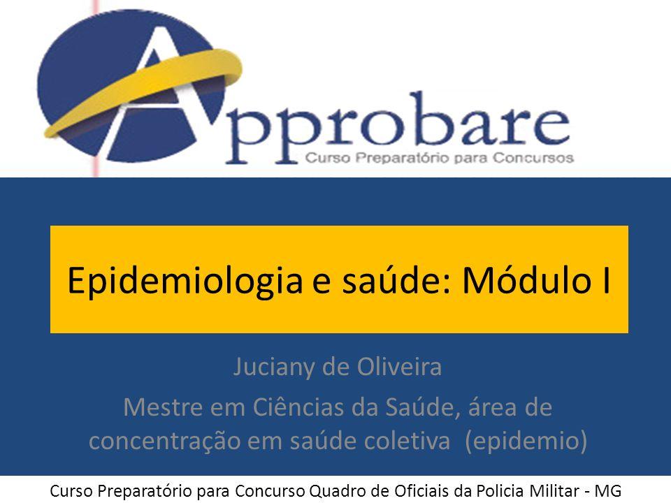 Epidemiologia e saúde: Módulo I