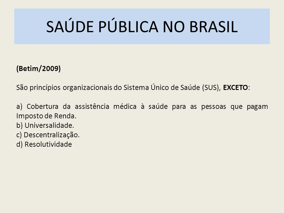 SAÚDE PÚBLICA NO BRASIL